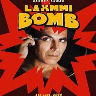 Laxmmi Bomb Movie (2020)