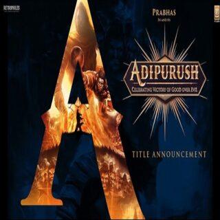 Adipurush Movie - Prabhas | Om Raut