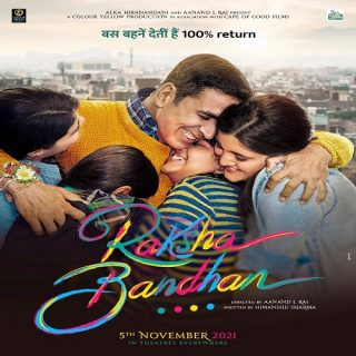 Raksha Bandhan Movie(2021) - Akshay Kumar