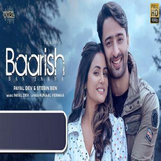 Baarish Ban Jaana Song - Payal Dev, Stebin Ben